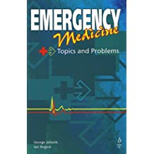 Emergency Medicine: Topics and Problems