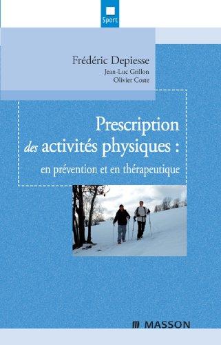 Prescription des activits physiques: en prvention et en thrapeutique
