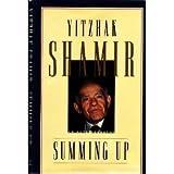 Summing Up: An Autobiography by Yitzhak Shamir (1994-09-01)