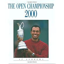 The Open Championship: 2000 Revised edition by Sommers, Robert, McDonnell, Michael, Green, Robert, Farrell, (2001) Hardcover