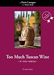 Too Much Tuscan Wine (English Edition)
