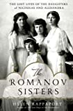 download ebook [(the romanov sisters: the lost lives of the daughters of nicholas and alexandra)] [author: helen rappaport] published on (june, 2014) pdf epub