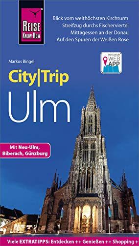Reise Know-How CityTrip Ulm Bayerischen Rose