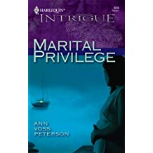 Marital Privilege (Harlequin Intrigue) by Ann Voss Peterson (2005-10-05)
