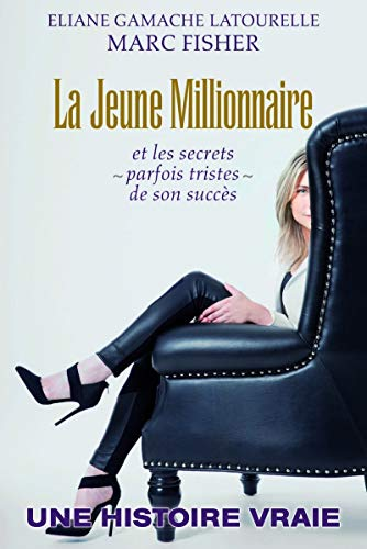 La jeune millionnaire par Eliane Gamache latourelle, Mark Fisher