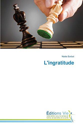 L'ingratitude (Omn.Vie) par Barbot Noèle
