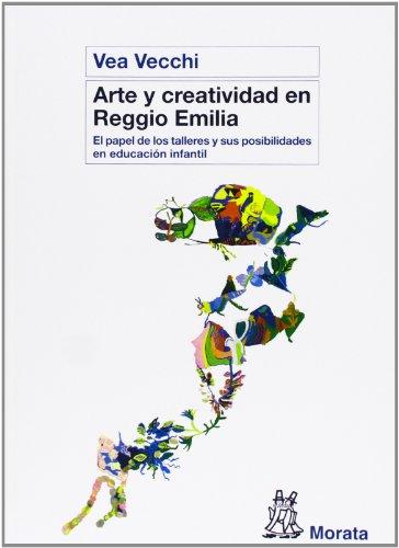 Arte y creatividad en Reggio Emilia por Vea Vecchi