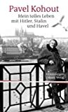 Mein tolles Leben mit Hitler, Stalin und Havel: Erinnerungen bei Amazon kaufen