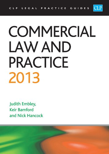 Commercial Law and Practice 2013 (CLP Legal Practice Guides)