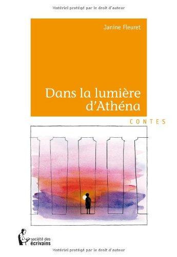 DANS LA LUMIERE D'ATHENA