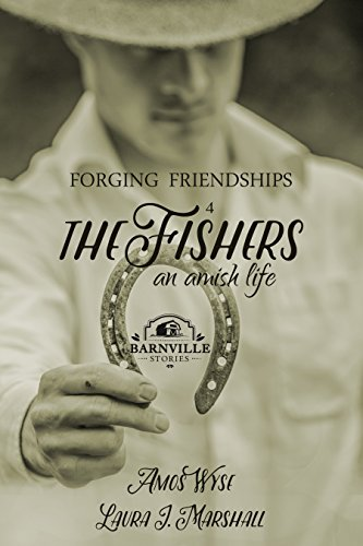 Torrent Para Descargar Forging Friendships: The Fishers (An Amish Life Book 4) Gratis Formato Epub