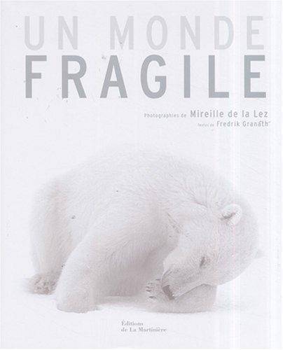 Un monde fragile par Fredrik Granath