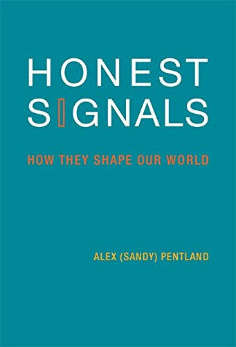 Portada del libro [Honest Signals: How They Shape Our World] (By: Alex Pentland) [published: October, 2008]
