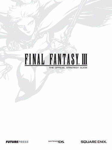 Final Fantasy III: The Official Strategy Guide