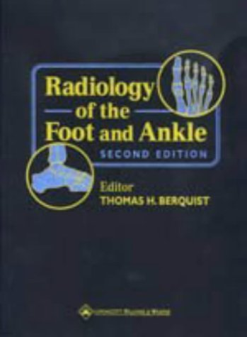 Radiology of the Foot and Ankle by Thomas H. Berquist (1999-11-01)