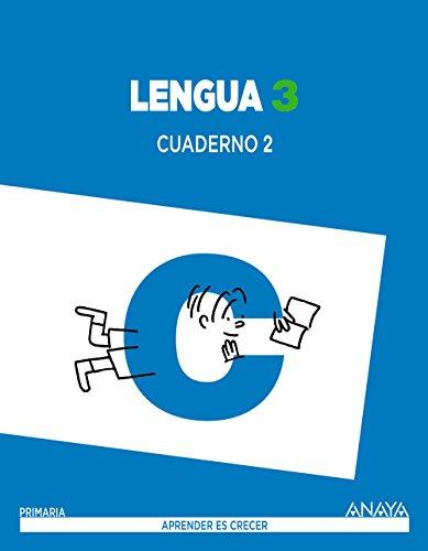 Lengua 3. Cuaderno 2. (Aprender es crecer) - 9788467847666