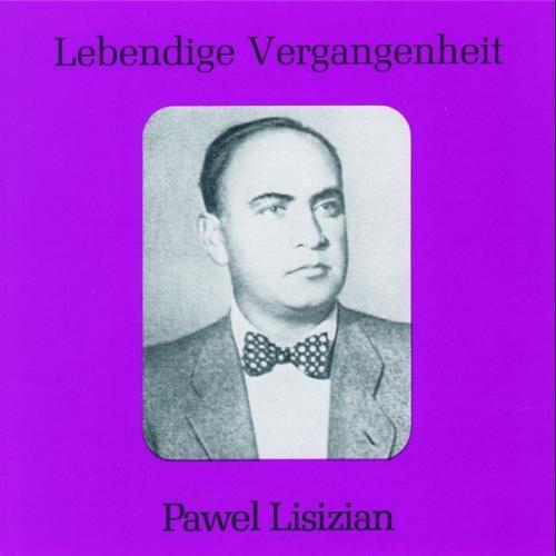 Lebendige Vergangenheit - Pavel Lisitian