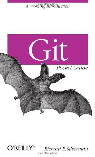 Git Pocket Guide por Richard E. Silverman
