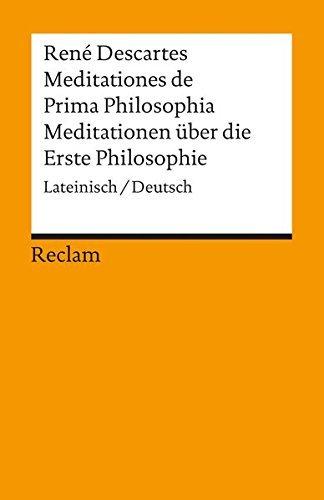 Universal-Bibliothek Nr. 2888: Meditationes de Prima Philosophia / Meditationen über die Erste Philosophie by René Descartes (1986-09-05)