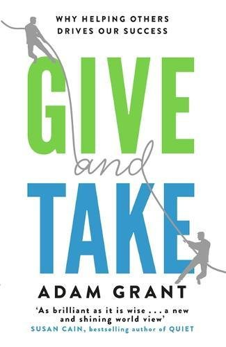 give-and-take-why-helping-others-drives-our-success