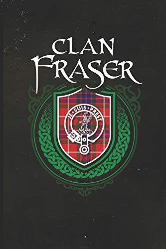 Clan Fraser: Scottish Tartan Family Crest - Blank Lined Journal with Soft Matte Cover -