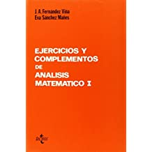 Ejercicios y complementos de Análisis matemático I (Ciencia Y Técnica)