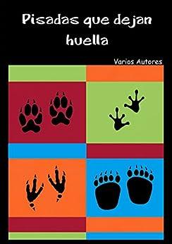Antología Solidaria: Pisadas que dejan huella
