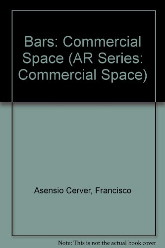 Descargar Libro Libro Bars: Commercial Space (AR Series: Commercial Space) de Francisco Asensio Cerver