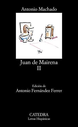 Juan de Mairena, II: 2 (Letras Hispánicas) por Antonio Machado