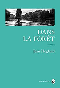 vignette de 'Dans la Forêt (Jean HEGLAND)'