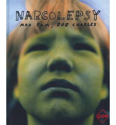 [(Narcolepsy: Max Pam - Robert Cook * * )] [Author: Max Pam] [Nov-2012]