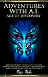Adventures With A.I.: Age of Discovery (English Edition)