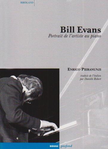 Bill Evans : Portrait d'auteur de l'artiste au piano
