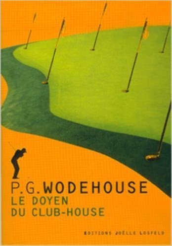 Le Doyen Du Club House [Pdf/ePub] eBook