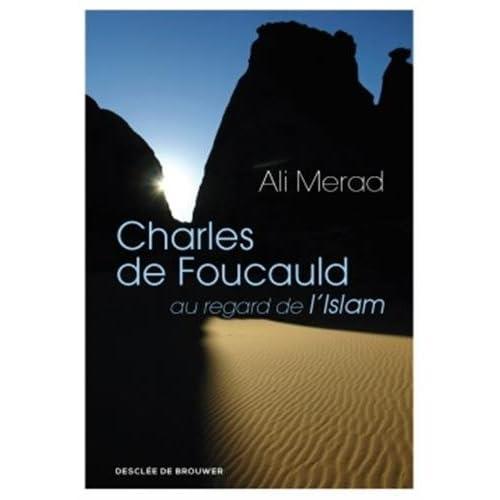 Charles de Foucauld au regard de l'Islam