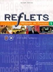 Reflets: Livre De L'Ele<Ve 1: Livre De L'eleve 1