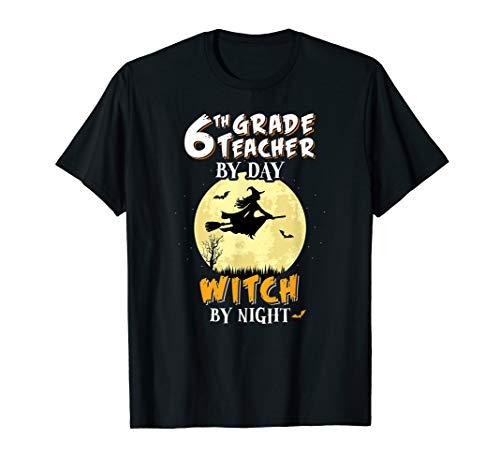 6 Klasse Lehrer Am Tag Hexa Bei Nacht T-Shirt Schule Lustig T-Shirt