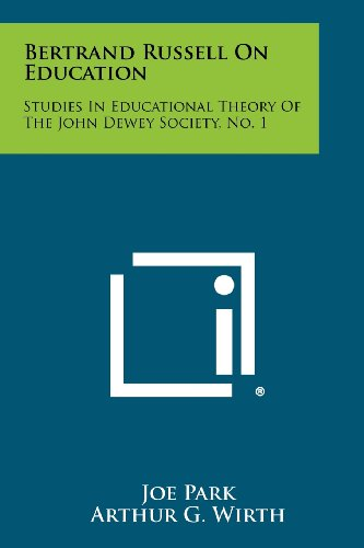 Bertrand Russell on Education: Studies in Educational Theory of the John Dewey Society, No. 1