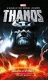 Thanos: Death Sentence (Marvel Novels) (English Edition)