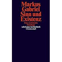 Sinn und Existenz: Eine realistische Ontologie (suhrkamp taschenbuch wissenschaft)