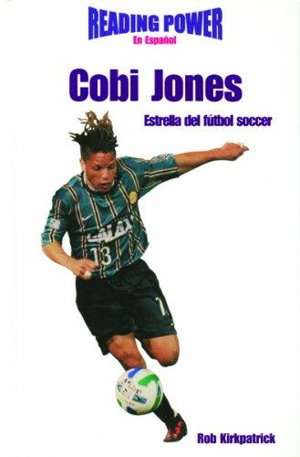 Cobi Jones, Estrella del Futbol Soccer: Soccer Star (Hot Shots)