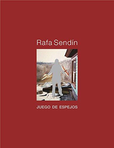 Rafa Sendín: Juego de espejos (DARDO TU)