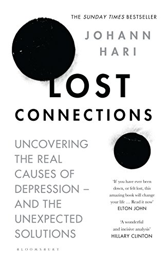 Lost connections uncovering the real causes of depression and the lost connections uncovering the real causes of depression and the unexpected solutions by fandeluxe Images