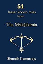 51 Lesser Known Tales from The Mahabharata