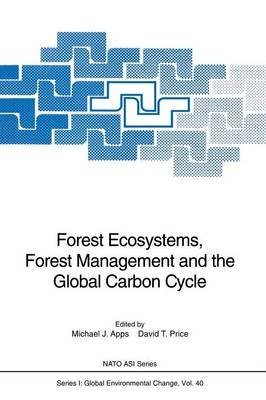 [(Forest Ecosystems, Forest Management and the Global Carbon Cycle)] [Edited by Michael J. Apps ] published on (July, 2012)