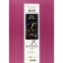 Guía para ver y analizar: Pulp fiction: Quentin Tarantino (1994) (Guías de cine) - 9788480635295