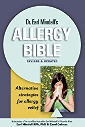 Earl Mindell's Allergy Bible by Dr. Earl Mindell (2011-09-21)