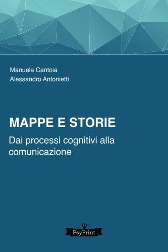 Mappe E Storie: Dai Processi Cognitivi Alla Comunicazione