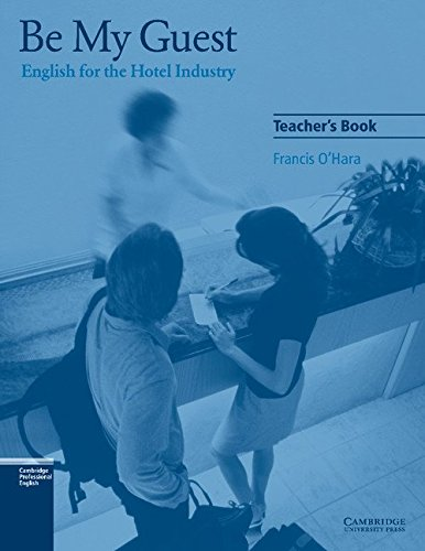 Be My Guest English For The Hotel Industry Pdf