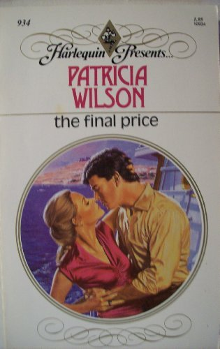 Read The Final Price by Patricia Wilson (1986-10-01) PDF